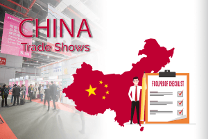 A Fool-Proof Checklist for a Successful Trade Show in China
