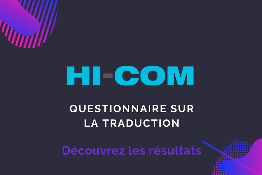Questionnaire sur la traduction. Découvrez les résultats !  – HI-COM