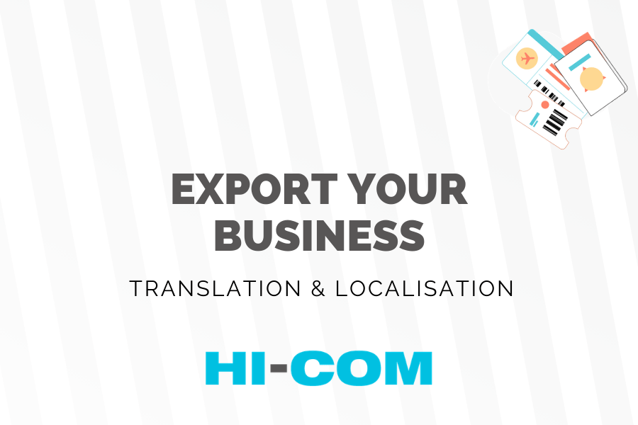 Expanding your business abroad? Discover the importance of a specialized translation! HI-COM