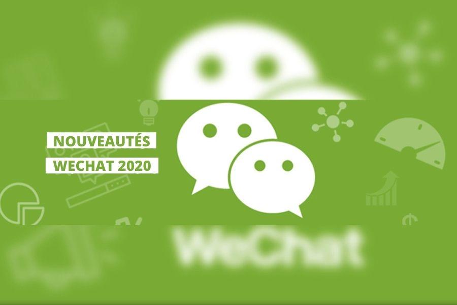 Découvrez les nouvelles fonctions sur wechat