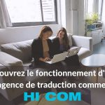 comment fonctionne une agence de traduction comme hi-com