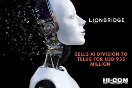 Lionbridge Sells AI Division to TELUS for USD 935 Million (1)